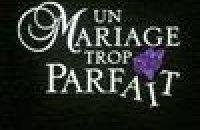 Un Mariage trop parfait - bande annonce - VF - (2001)