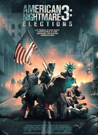 American Nightmare 3 : Elections