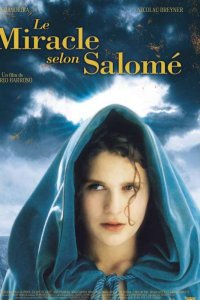 Le Miracle selon Salomé