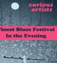Finest Blues Festival: In the Evening