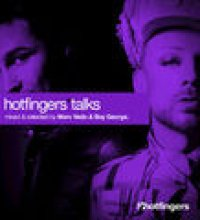Hotfingers Talks (Selected & Mixed by Marc Vedo & Boy George)