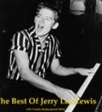 The Best of Jerry Lee Lewis (All Tracks Remastered 2014)