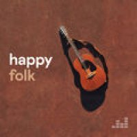 Happy Folk (Lumineers, Vance Joy, Strumbellas..)