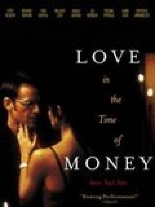 Love in the Time of Money : Affiche