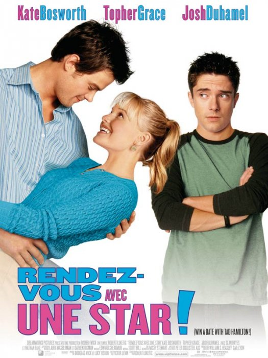 Rendez-vous avec une star : Affiche Josh Duhamel, Kate Bosworth, Robert Luketic, Topher Grace