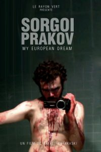 Sorgoï Prakov, my european dream