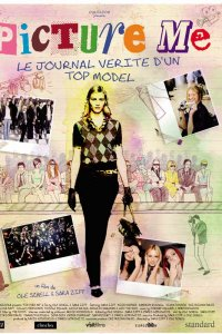 Picture Me, le journal vérité d'un top model