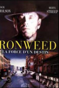 Ironweed : la force du destin