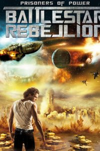 Prisoners of Power : Battlestar Rebellion