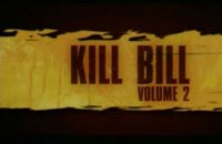 Kill Bill: Volume 2 - Bande annonce 4 - VO - (2004)