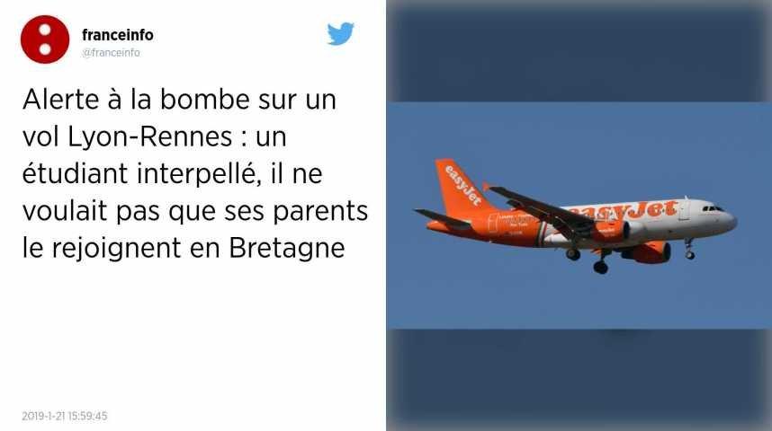 Alerte A La Bombe Sur Le Vol Lyon Rennes L Etudiant Ne Voulait Pas Que Ses Parents Le Rejoignent