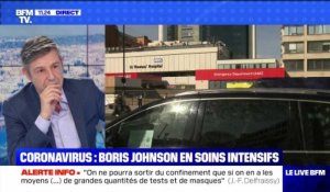 Coronavirus: Boris Johnson en soins intensifs (5) - 07/04