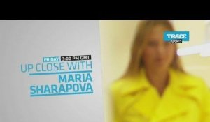 Bande-Annonce: Up Close With Maria Sharapova