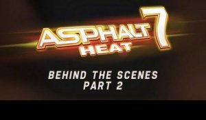 Asphalt 7: Heat - Developer Diary Part 2