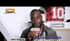 TRACE MUSIC STAR : le conseil d'Abou Debeing !