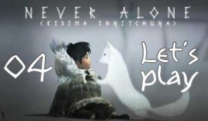 Let's Play - Never Alone - EP4 - cou dur