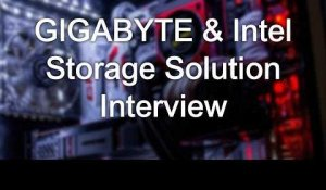 GIGABYTE & Intel Storage Solution Interview