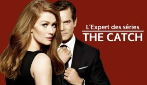 The Catch : une série tape à l'oeil et sexy, entre L'Affaire Thomas Crown et Ocean's Eleven