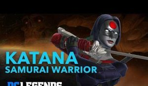 DC Legends: Katana - Samurai Warrior Hero Spotlight