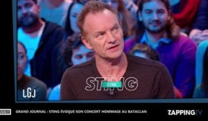 Grand Journal : Sting évoque son concert hommage au Bataclan