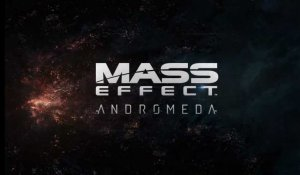 Trailer Mass Effect Andromeda