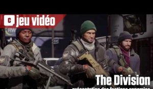 The Division - Les factions ennemies