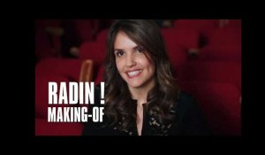 Making of Radin ! : Laurence Arné