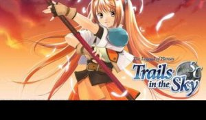 The Legend of Heroes : Trails in the Sky - Second Chapter - Trailer date de sortie
