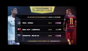 Clasico Real-Barça, City-Liverpool, ASSE-OM... les matchs à ne pas rater ce week-end !