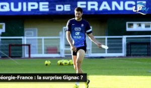 Géorgie-France : la surprise Gignac ?