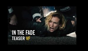 In the Fade - Teaser officiel VF HD