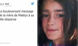 Disparition de Maëlys : le bouleversant message de sa mère