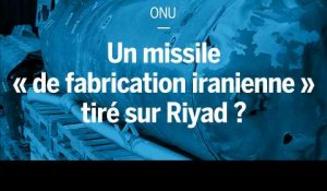 Washington expose un missile « de fabrication iranienne » tiré sur Riyad