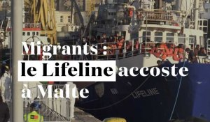 "Migrants : le ""Lifeline"" accoste à Malte"