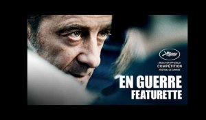 En Guerre - Featurette