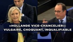 «Hollande vice-chancelier»: Vulgaire, choquant, inqualifiable