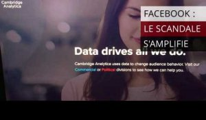 Facebook: le scandale Cambridge Analytica s'amplifie