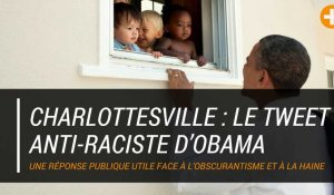 Charlottesville : le tweet anti-raciste d'Obama