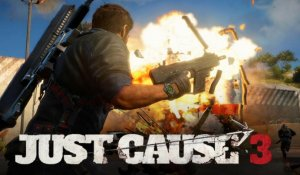 Just Cause 3 - Bande-annonce explosive