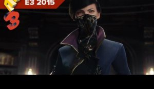 Dishonored 2 - Bande-annonce (E3 2015)
