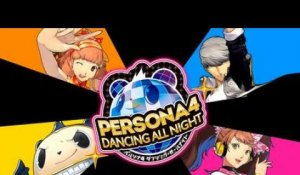 Persona 4 : Dancing All Night - DANCE!
