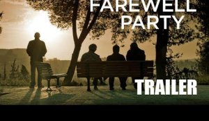 THE FAREWELL PARTY - Trailer ST FR/NL - Release : 13/05