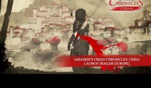 Assassin's Creed Chronicles: China - Launch Trailer [EUROPE]