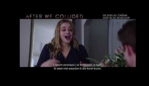 AFTER WE COLLIDED - Teaser Trailer (VOBIL) - Au cinéma en 2020 in de bioscoop