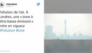 Pollution de l'air. À Londres, une « zone à ultra-basse émission » entre en vigueur