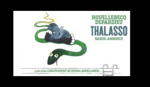 THALASSO - Bande Annonce
