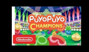 Puyo Puyo Champions - Launch Trailer - Nintendo Switch