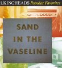 Popular Favorites 1976 - 1992 / Sand in the Vaseline