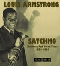 Satchmo: The Decca And Verve Years 1924-1967