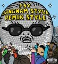 Gangnam Style (강남스타일) (Remix Style EP Explicit Version)